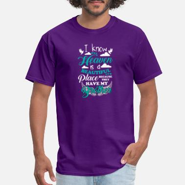 Because They Have My Brother They have my brother - Men's T-Shirt