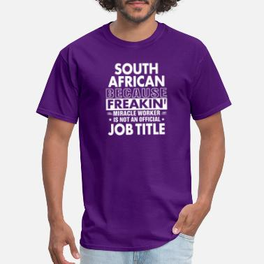 A South African South African job shirt Gift for South African - Men's T-Shirt