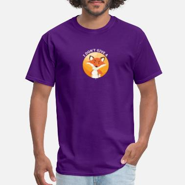 I Give No Fox I dont give a Fox - Men's T-Shirt