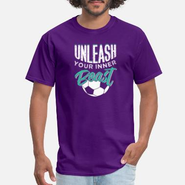 Unleash Your Inner Beast Unleash Your Inner Beast - Men's T-Shirt