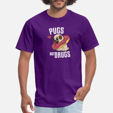 Mops Pugs not Drugs | Gift Geschenk | Mops - Men's T-Shirt