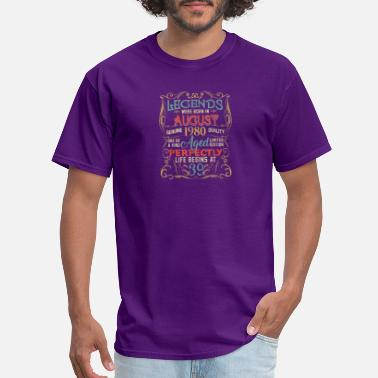 Bill Legends Were Born In AUGUST 1980 39th Birthday Gif - Men's T-Shirt