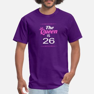 Queen %26 %26 The Queen Is 26 - Men's T-Shirt