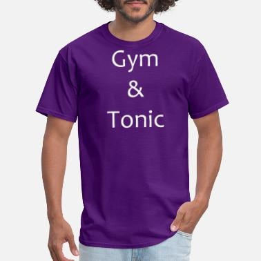 Gym Muscles Alcohol Gym Tonic Fitness Gin Alcohol Muscle Nice Gift Fun - Men's T-Shirt
