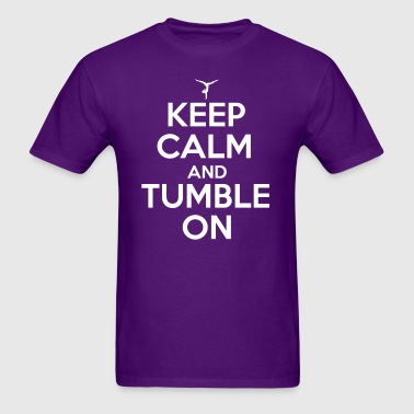Keep Calm and Tumble On - Men's T-Shirt