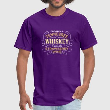 Strawberry Wine Smooth Tennessee Whiskey Strawberry Wine Song Gift - Men's T-Shirt