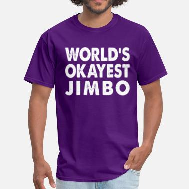 Jimbo World's Okayest Jmbo - Men's T-Shirt