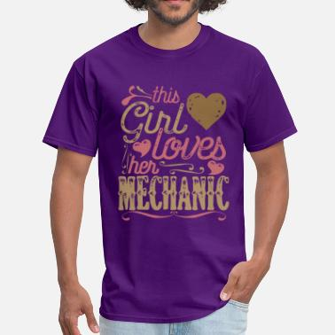 Mechanical Engineering Technician Girl This Girl Loves her Mechanic - Men's T-Shirt