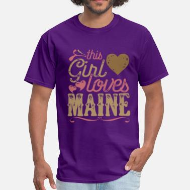 Main Girl This Girl Loves Maine - Men's T-Shirt