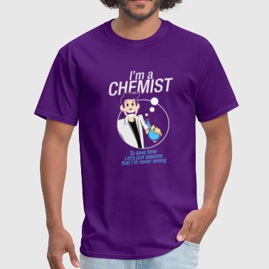 Im A Chemist - Men's T-Shirt