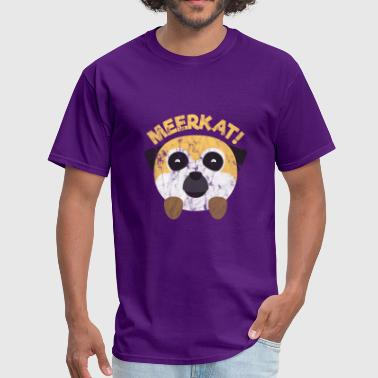 Meerkat Animals Meerkat! - Men's T-Shirt