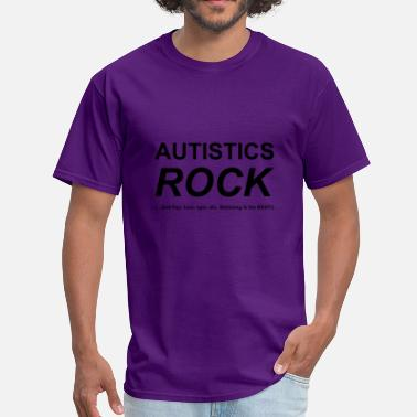 Autistic Autistics ROCK! - Men's T-Shirt