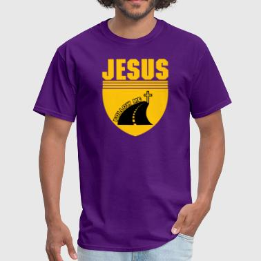 FOLLOW JESUS - Men's T-Shirt