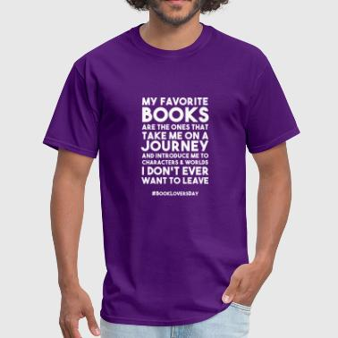 World Book Day BOOK LOVERS DAY FUNNY GIFT JOURNEY WORLD CHARACTER - Men's T-Shirt