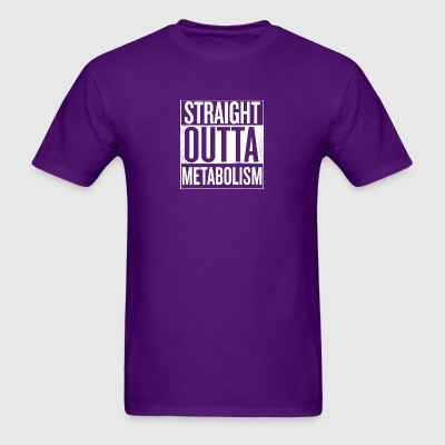 Straight Outta Metabolism (Plus Sizes) - Men's T-Shirt