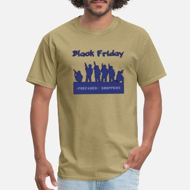 Black Friday Prepared Shoppers Funny Design - Men's T-Shirt