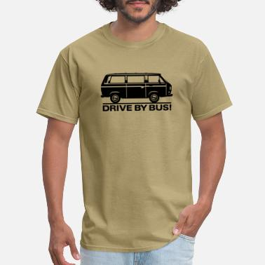 Bus Driving T3 - Drive by Bus - Men's T-Shirt