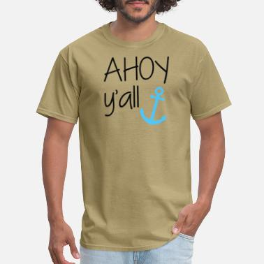 Allgäu Ahoy Y all - Men's T-Shirt