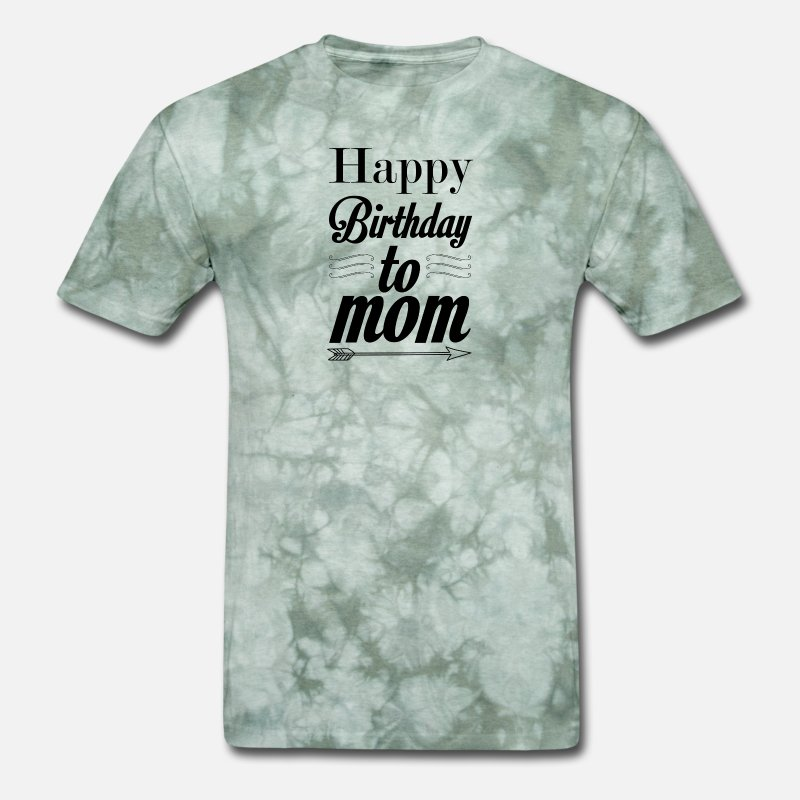 Happy Birthday To Mom Mens T Shirt