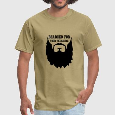 Bearded for your Pleasure - Men's T-Shirt