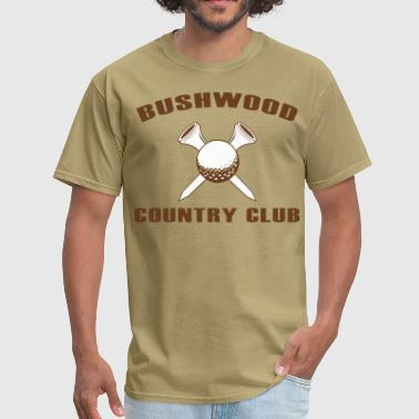 BUSHWOOD-COUNTRY-CLUB-FUNNY-T-SHIRT - Men's T-Shirt