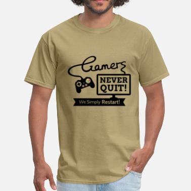 Gamer Quotes Gamers Never Quit Quote - Men's T-Shirt