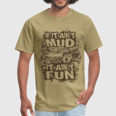 Mega Truck Mud Fest - Men's T-Shirt