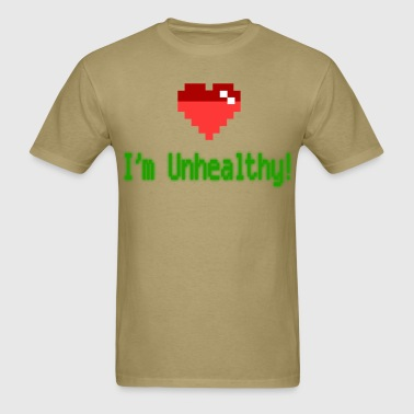 Unhealthy - Men's T-Shirt