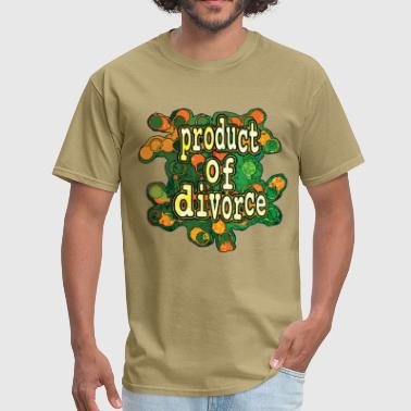 Product of Divorce - Men's T-Shirt