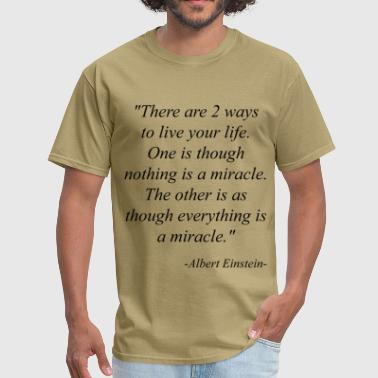 Einstein Quote Einstein Quotes - Men's T-Shirt