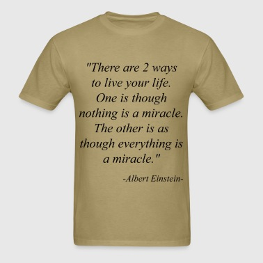 Einstein Quotes - Men's T-Shirt