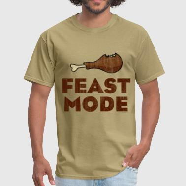 Feast Mode Funny Thanksgiving Feast Mode Funny Thanksgiving - Men's T-Shirt