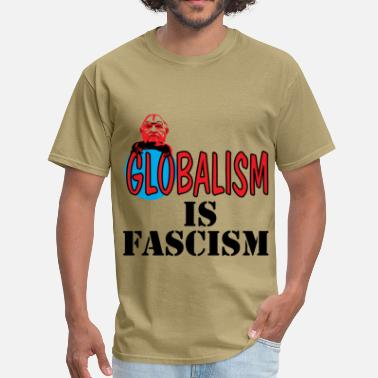 Anti-globalization Globalism - Men's T-Shirt