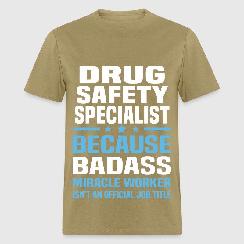 Drug Safety Specialist by bushking | Spreadshirt