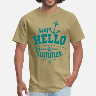 Summer Saying Say hello to Summer - Men's T-Shirt