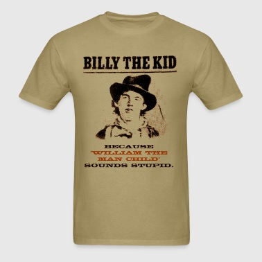 Funny Billy the Kid Wanted Poster - Men's T-Shirt