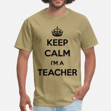 Careers-professions-hoodies-sweatshirts KEEP CALM I'M A TEACHER - Men's T-Shirt
