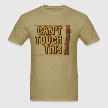 Can't Touch This - Men's T-Shirt