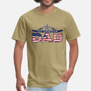 All American Dad All American Dad - Men's T-Shirt