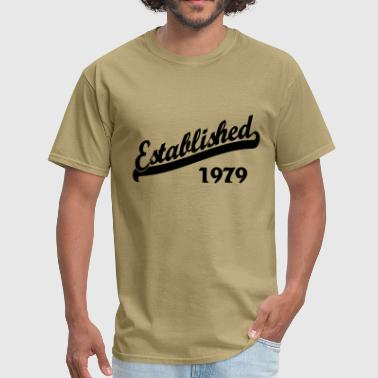 Established 1979 Established 1979 - Men's T-Shirt