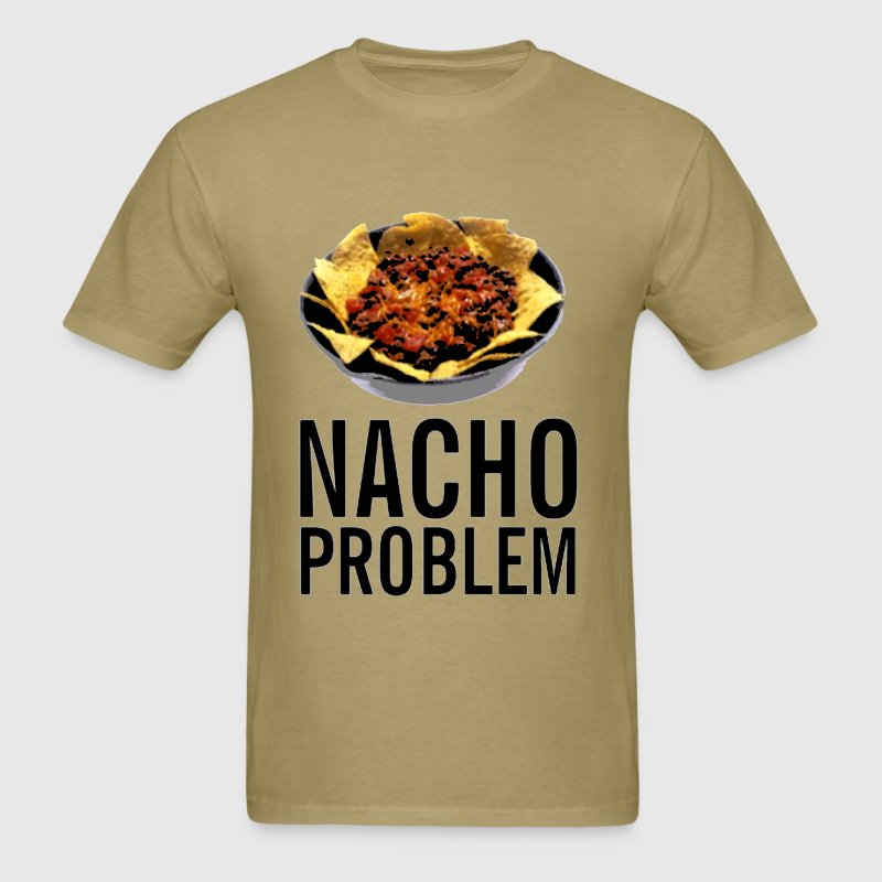 Nacho problem - Men's T-Shirt