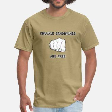 Short Funny Quotes Knuckle Sandwiches Are Free - Men's T-Shirt