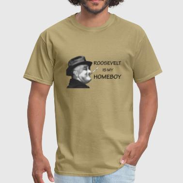 Franklin Delano Roosevelt FDR Homeboy - Men's T-Shirt