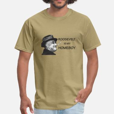 Roosevelt FDR Homeboy - Men's T-Shirt