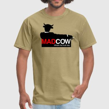 Mad Cow - Where the Truth Lies. - Men's T-Shirt