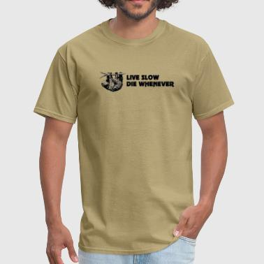 Live slow die whenever sloth - Men's T-Shirt