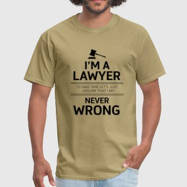 Best Selling I'm a Lawyer - To save ti - Men's T-Shirt