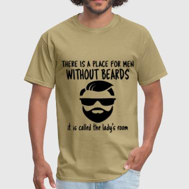 Sex Room Place For Men Without Beards Called Lady's Room - Men's T-Shirt