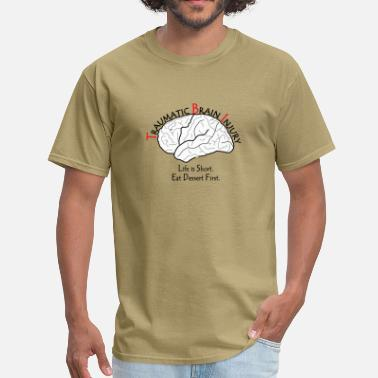 Concussion TBI - Eat Dessert First - Men's T-Shirt