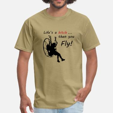 Paramotor Life's a bitch - Men's T-Shirt